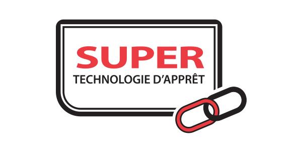 super technologie d'apprêt
